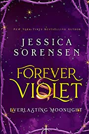 Forever Violet: A Novel (Tangled Realms Series Book 1)