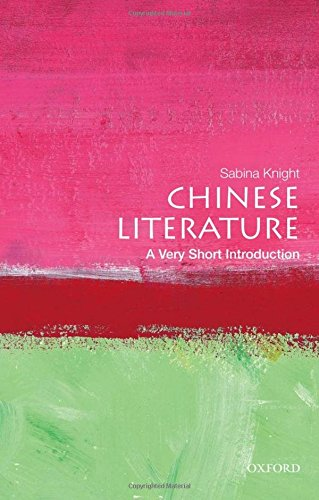 Chinese Literature: A Very Short Introduction (Very Short Introductions)