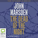 The Dead of the Night: Tomorrow Series #2
