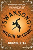 The Swansong of Wilbur McCrum, Bronia Kita, 0330465090