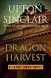Dragon Harvest (The Lanny Budd Novels)