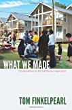 What We Made, Tom Finkelpearl, 0822352893
