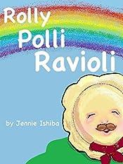 Rolly Polli Ravioli