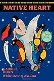 Native Heart, Gabriel Horn, 1931044554