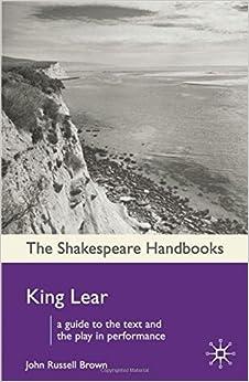 Book King Lear (Shakespeare Handbooks) by Professor John Russell Brown (2009-09-14)