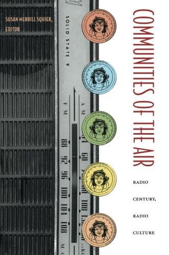 Communities of the Air: Radio Century, Radio Culture