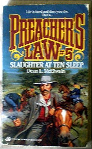 Book Slaughter at Ten Sleep (Preacher's Law)