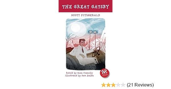 The Great Gatsby (American Classics): Sean Connolly, F
