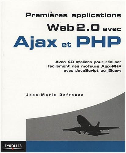 Livre Applications Web 2.0 avec Ajax et PHP
