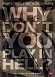 Why Don't You Play In Hell? [DVD]