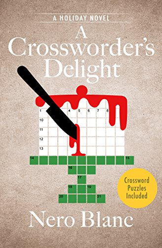 A Crossworder's Delight: A Holiday Novel (Crossword Mysteries Book 11)