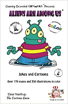Aliens Are Among Us Jokes And Cartoons In Full Color Amazon Com Br