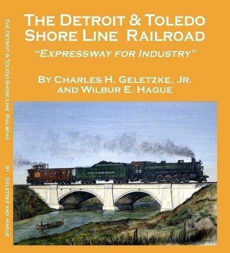 The Detroit & Toledo Shore Line Railroad