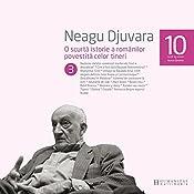 O scurtă istorie a românilor povestită celor tineri 3 | Neagu Djuvara