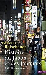 Histoire du Japon et des Japonais : Tome 2, De 1945 à nos jours