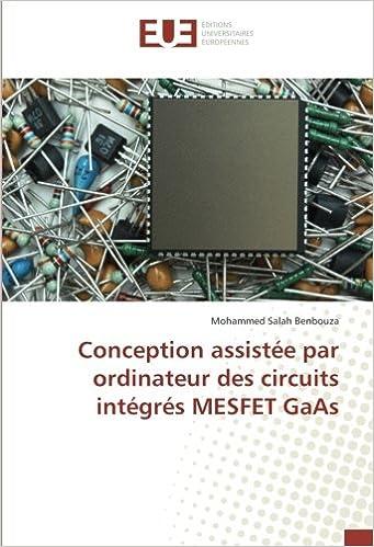 Conception Assistée Par Ordinateur Des Circuits Intégrés Mesfet Gaas