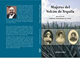 img - for Mujeres del Volc n de Tequila (Spanish Edition) book / textbook / text book