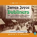 Dubliners Audiobook by James Joyce Narrated by T. P. McKenna