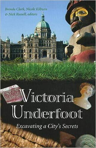 Victoria Underfoot: Excavating a City's Secrets: Brenda