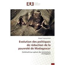 Evolution des politiques de réduction de la pauvreté de Madagascar: Continuité ou rupture des orientations stratégiques