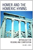 Homer and the Homeric Hymns, Helaine L. Smith, 0761855610