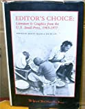 Editor's Choice : Literature and Graphics from the U. S. Small Press, 1965-1977, Morty & Jim Mulac (editors) SKLAR, 0930370058