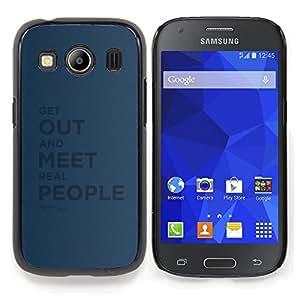 """Qstar Arte & diseño plástico duro Fundas Cover Cubre Hard Case Cover para Samsung Galaxy Ace Style LTE/ G357 (Salga Conoce Gente común y corriente Citar Sinceridad"""")"""