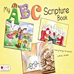 My ABC Scripture Book | B. J. Burden