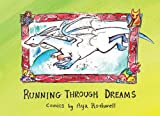 Running Through Dreams: Comics by Aya Rothwell