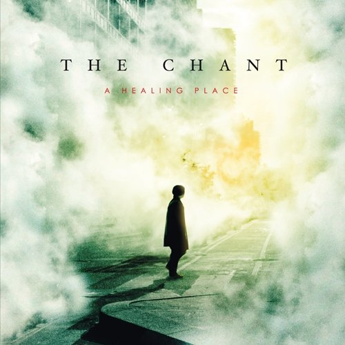 The Chant: A Healing Place (Audio CD)