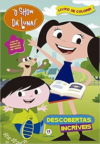 O Show Da Luna Descobertas Incriveis Livro Medio De Colorir