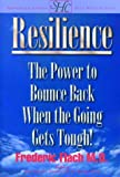 img - for Resilience: How to Bounce Back When the Going Gets Tough! book / textbook / text book