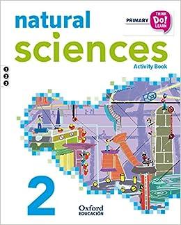 Pack Natural Science. Primary 2. Activity Book Think Do Learn - 9788467396560: Amazon.es: Varios Autores: Libros en idiomas extranjeros
