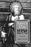 The Saint's Day Deaths, Albert Noyer, 0887392520