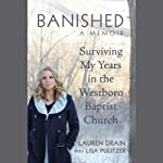 Banished: Surviving My Years in the Westboro Baptist Church | Lauren Drain