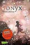 Onyx. Schattenschimmer (mit Bonusgeschichten) (Obsidian, Band 2)