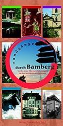 Rundgänge durch Bamberg: Sechs neue Themenführungen in der Weltkulturerbestadt