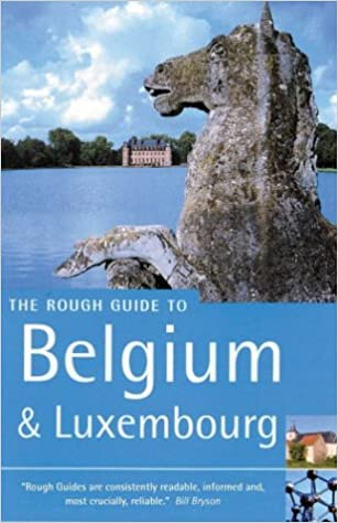 The Rough Guide to Belgium and Luxembourg (Rough Guide Travel Guides)