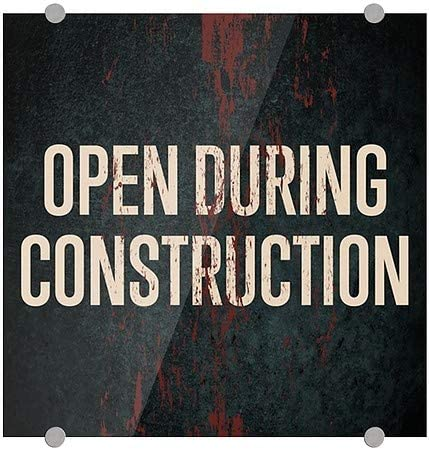 Open During Construction CGSignLab 16x16 Chalk Banner Premium Acrylic Sign