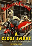 Wallace & Gromit in Nick Park's a Close Shave
