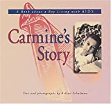 Carmine's Story: A Book about a Boy Living with AIDS (Meeting the Challenge)