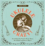 Ukulele Crazy!, Mike Evans, 190755470X
