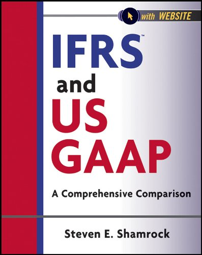 Download IFRS and US GAAP: A Comprehensive Comparison (Wiley Regulatory Reporting) Pdf
