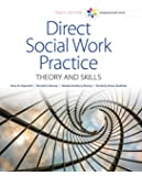 Empowerment Series: Direct Social Work Practice: Theory and Skills (SW 383R Social Work Practice I)