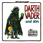 Darth Vader and Son