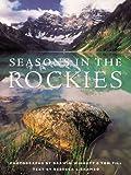 Seasons in the Rockies, Rebecca L. Grambo, 1552851060