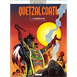 QUETZALCOATL T02 : LA MONTAGNE DE SANG
