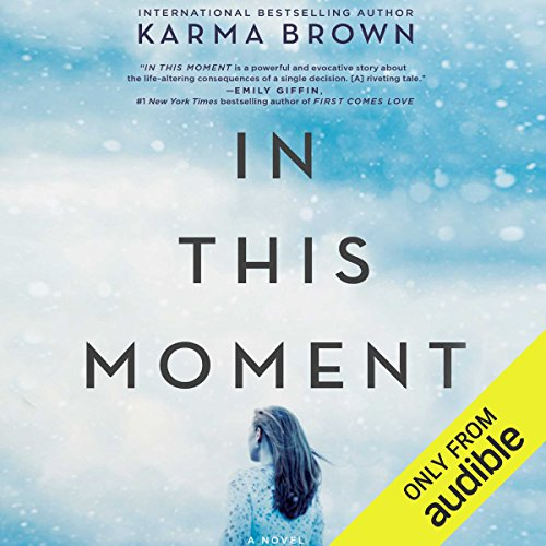 In This Moment: A Novel Audiobook [Free Download by Trial] thumbnail