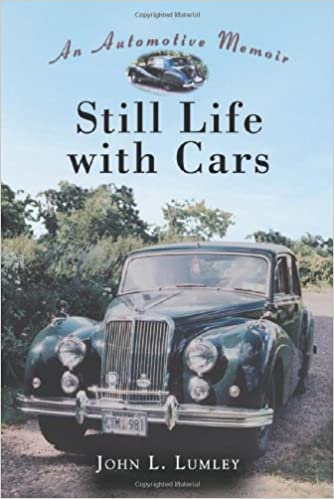 Book Still Life with Cars: An Automotive Memoir