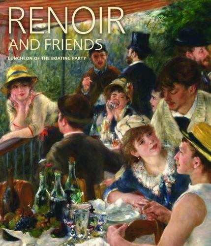 (Renoir and Friends: Luncheon of the Boating Party)